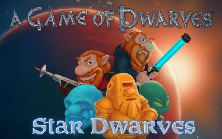 A Game of Dwarves: Star Dwarves